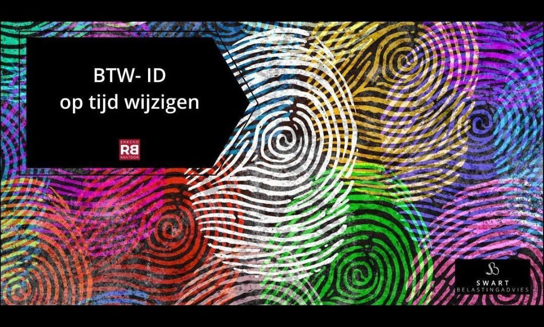 BTW-ID op tijd wijzigen